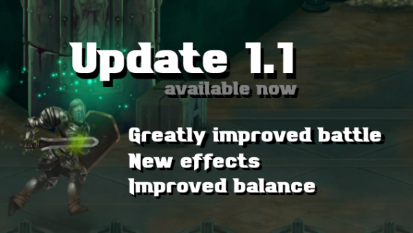 New update 1.1 available – Greatly improved battle system